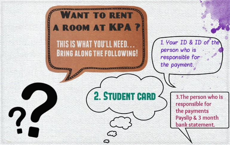 Want to rent a room at KPA? This is what you'll need!